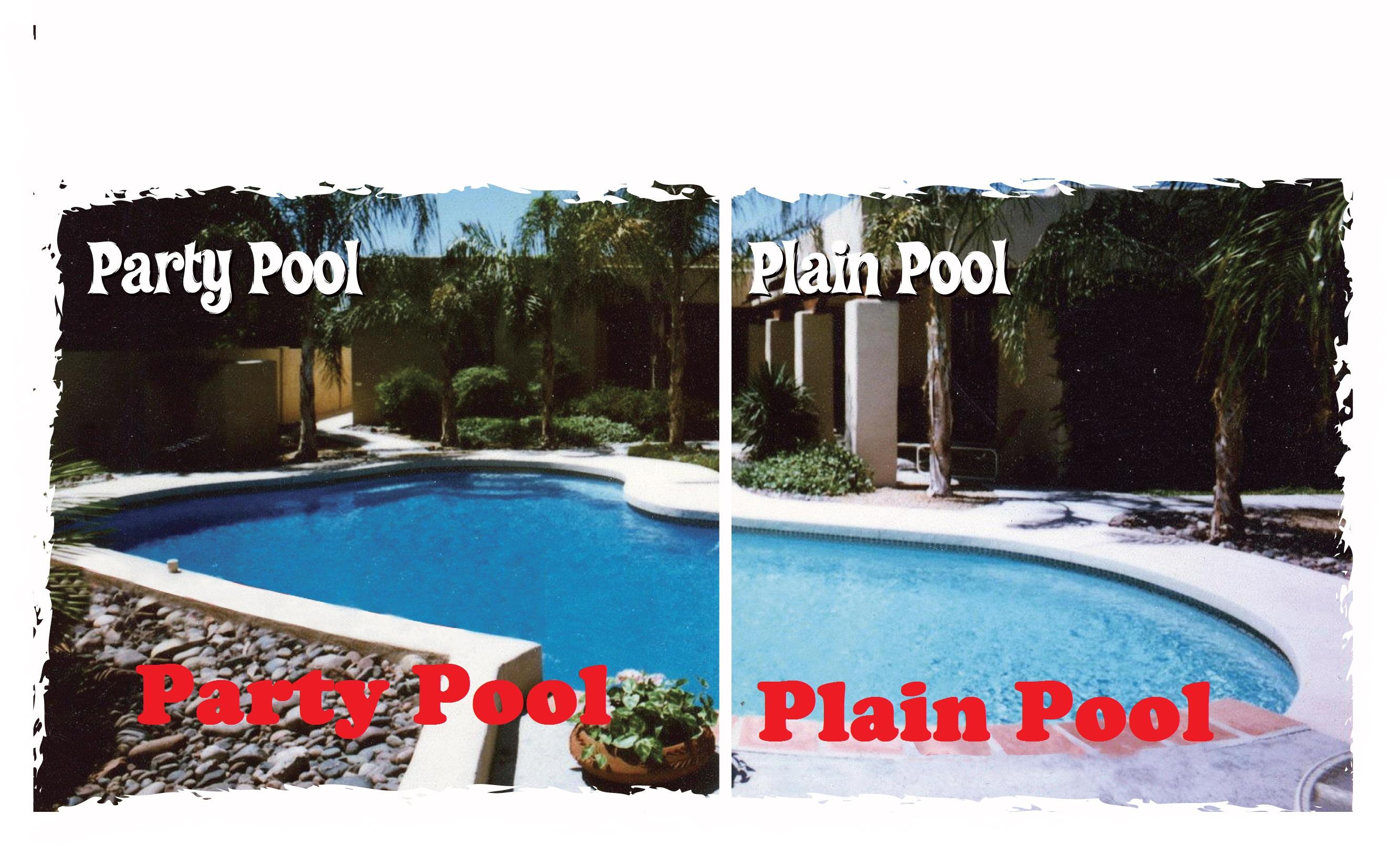 Party Pool vs Plain Pool